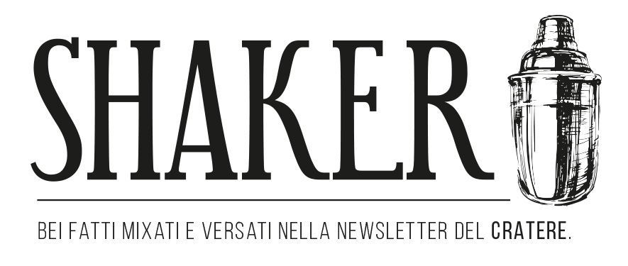 titolo-shaker-newsletter-cratere